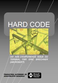 Traduction JP Gouigoux de Hard Code, livre d'Eric Brechner