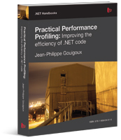 Livre JP Gouigoux - Practical Performance Profiling : Improving the efficiency of .NET code - Editions Simple Talk